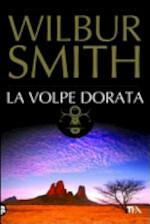 La Volpe dorata - Wilbur Smith (ISBN 9788850219520)