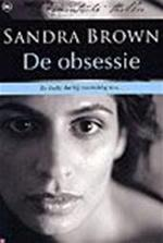 De obsessie - Sandra Brown (ISBN 9789044309874)
