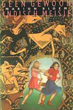 Geen gewoon Indisch meisje - Marion Bloem (ISBN 9789062651320)