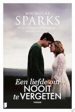 Een liefde om nooit te vergeten - Nicholas Sparks (ISBN 9789402311358)