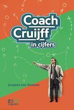 Coach Cruijff in cijfers - Jacques van Rossum (ISBN 9789490951474)