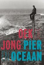 Pier en oceaan - Oek De Jong (ISBN 9789025440930)