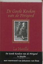 De goede keuken van de Perigord - La Mazille (ISBN 9789075887112)