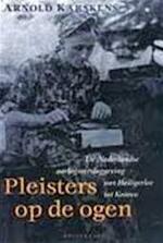 Pleisters op de ogen, pleister op de mond - Arnold Karskens (ISBN 9789029069120)