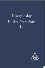 Discipleship in the New Age Vol II - Alice A. Bailey, Djwhal Khul (ISBN 9780853301042)