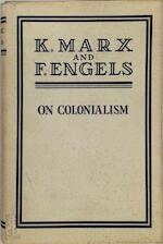 On Colonialism - Karl Marx, Friedrich Engels