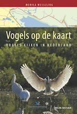 Vogels op de kaart - Monica Wesseling (ISBN 9789052108056)