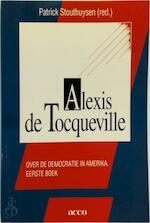 Alexis de Tocqueville - Patrick Stouthuysen (ISBN 9789033427695)
