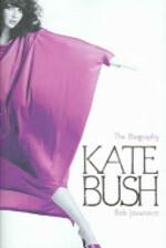 Kate Bush - Rob Jovanovic (ISBN 9780749950491)