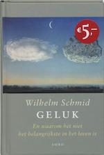 Geluk - Wilhelm Schmid (ISBN 9789026321511)