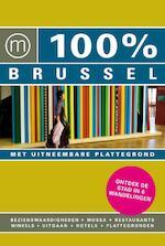 100% / Brussel + stadsplattegrond - Philip Ebels (ISBN 9789057674754)