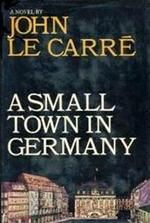 A Small Town in Germany - John Le Carré (ISBN 9780434109302)
