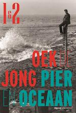 Pier en oceaan - Oek De Jong (ISBN 9789020412857)