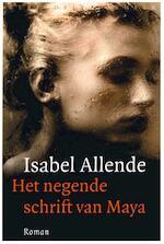 Het negende schrift van Maya - Isabel Allende (ISBN 9789028425118)