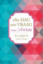 Elke dag een vraag voor lovers (ISBN 9789045316338)