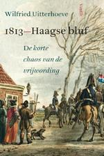 1813: Haagse bluf - Wilfried Uitterhoeve (ISBN 9789460041211)
