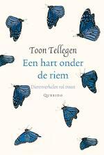 Een hart onder de riem - Toon Tellegen (ISBN 9789021434483)