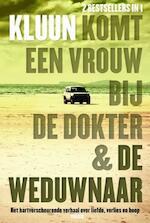 Komt een vrouw bij de dokter / De weduwnaar - Kluun (ISBN 9789057595226)