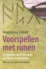 Voorspellen met runen + set van 24 runentekens - Magdalena Caland (ISBN 9789063783754)