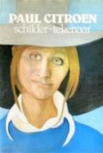 Paul Citroen, schilder-tekenaar - Paul Roelof Citroen, Klaas Peereboom (ISBN 9789026947230)