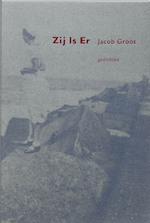 Zij is er - Jacob Groot (ISBN 9789061696346)