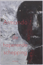 De haperende schepping - Armando (ISBN 9789045702414)