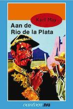 Aan de Rio de la Plata - Karl May (ISBN 9789031500642)