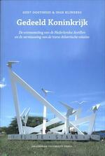 Gedeeld Koninkrijk - Gert Oostindie, Inge Klinkers (ISBN 9789089643919)