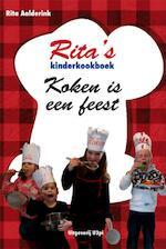 Ritas kinderkookboek Koken is een feest - Rita Aalderink (ISBN 9789087593131)