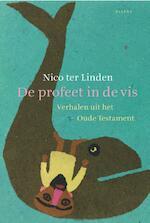 De profeet in de vis - Nico ter Linden (ISBN 9789460034602)