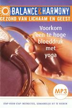 Voorkom een te hoge bloeddruk met yoga - Fred van Beek (ISBN 9789461493637)