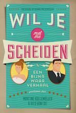 Wil je met me scheiden - Martine Koelemeijer, Bies van Ede (ISBN 9789044344356)