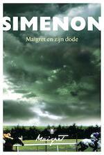 Maigret en zijn dode - Georges Simenon (ISBN 9789085426448)
