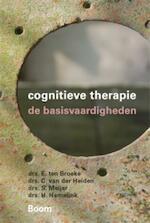 Cognitieve therapie - Erik ten Broeke, Colin van der Heiden, Steven Meijer, Hananja Hamelink (ISBN 9789085065999)