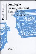 Ontologie en subjectiviteit - Paul Heeffer (ISBN 9789460040306)