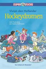 Hockeydromen - Vivian den Hollander (ISBN 9789047516316)
