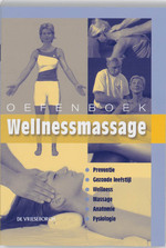 Oefenboek Wellnessmassage - Willem Snellenberg (ISBN 9789060765753)