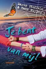 Je bent van mij! - Maren Stoffels (ISBN 9789025862589)