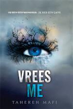 Vrees me - Tahereh Mafi (ISBN 9789020632712)