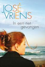 In een net gevangen - José Vriens (ISBN 9789401900799)