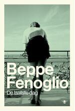 De laatste dag - Beppe Fenoglio (ISBN 9789023497325)