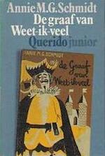 De graaf van Weet-ik-veel - Annie Marie Geertruida Schmidt, Wim Bijmoer (ISBN 9789021481104)
