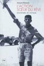 L'action, soeur du rêve - Jacques Blamont (ISBN 9782846083225)