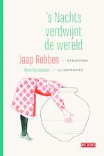 's Nachts verdwijnt de wereld - Jaap Robben (ISBN 9789044535747)