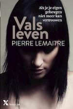 Vals leven - Pierre Lemaitre (ISBN 9789401605052)