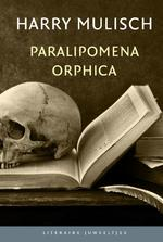 Paralipomena Orphica (set 10 ex) - Harry Mulisch