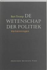 De wetenschap der politiek - Bart Tromp (ISBN 9789053565780)