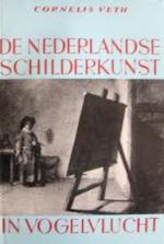 De Nederlandse schilderkunst in vogelvlucht - Cornelis Veth