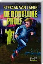 De Dodelijke proef - Stefaan Van Laere (ISBN 9789079552191)