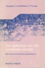 De opkomst van de westerse wereld - Douglass Cecil North, Robert Paul Thomas, Frances Gouda (ISBN 9789024723638)